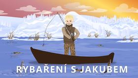 Rybaření s Jakubem